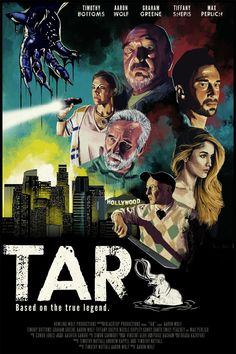Tar (2020) A mysterious creature rises from the depths of the La Brea Tar Pits in Los Angeles to wreak the city.
