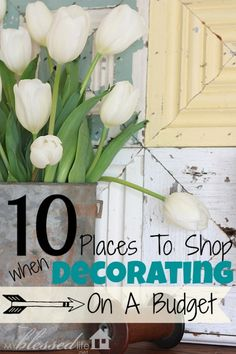 10 Places to Shop for Decorating on A Budget | MyBlessedLife.net