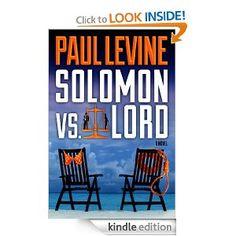 d4844b9814c9 SOLOMON vs. LORD (The Solomon   Lord Series)  Kindle Edition  Paul Levine  (Author)
