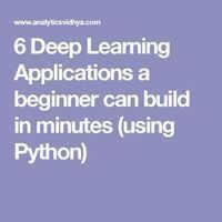 6 deep learning applications using API & open source codes. A beginner in machine learning / deep learning can build these in minutes using Python Learn Programming, Python Programming, Computer Programming, Programming Tutorial, Machine Learning Tutorial, Machine Learning Deep Learning, Deep Learning Book, Machine Learning Artificial Intelligence, Artificial Intelligence Technology
