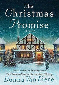 The Christmas Promise (Christmas Hope Series Donna VanLiere Hardcover Used Books To Read, My Books, Story Books, Christmas Books, Christmas Time, Christmas Deco, Amazon Christmas, Romance Novels, Fiction Novels
