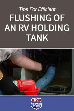 Tips for Efficient Flushing of an RV Holding Tank