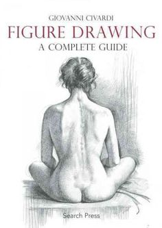 Figure Drawing: A Complete Guide                                                                                                                                                                                 More
