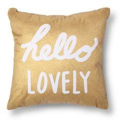 Hello Lovely Decorative Pillow - Gold/White - Xhilaration™