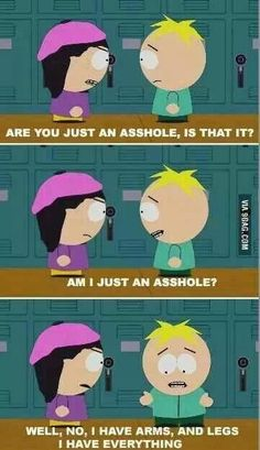 butters is just the cutest thing. I love this part.who else watches South Park?
