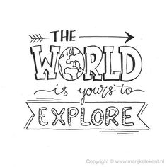 The world is for you researching quotes words inspiring words inspiring .The world is for you researching quotes words inspiring words inspiring . - the for inspir inspiring is Travel Drawing Inspiration Journal Ideas Calligraphy Quotes Doodles, Doodle Quotes, Hand Lettering Quotes, Art Quotes, Inspirational Quotes, Handwritten Typography, Calligraphy Handwriting, Doodle Lettering, 2017 Typography
