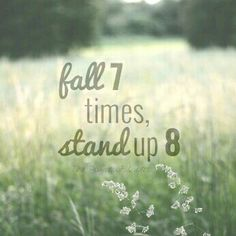 Fall 7 times, stand up 8