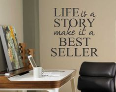 Life is a Story Best Seller Inspirational Vinyl Wall Lettering Quote Decal