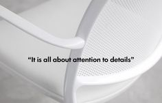 """""""It is all about attention to details"""" Jesus Gasca, founder and principal designer of STUA. www.stua.com"""