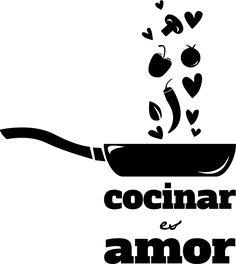 Vinilo decorativo cocinar es amar Kitchen Icon, Kitchen Logo, Logo Food, Heat Transfer Vinyl, Logo Inspiration, Kitchen Quotes, Chalkboard, Catering, Decoupage
