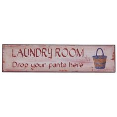 Plaque - Laundry Funny Signs, Laundry Room, Home Decor, Laundry Rooms, Interior Design, Home Interior Design, Laundry, Novelty Signs, Home Decoration