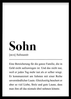 """This is a German definition of the word """"son"""" Life Lesson Quotes, Life Lessons, Life Is Too Short Quotes, Baby Boy, Over The Rainbow, Definitions, Cool Words, Baby Shower Gifts, About Me Blog"""