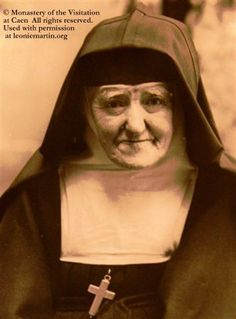 The last photo of sister francoise-therese (Leonie )martin), taken in 1940. Leonie Martin's complete letters to her family (1874-1941) published online in English by the Carmel of Lisieux - April 11, 2015.