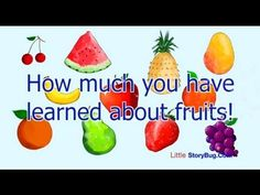 Preschool Learning - How Much Have You Learned about Fruits - Littlestorybug