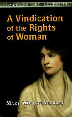 """Mary Wollestonecraft - Anglo-Irish feminist, writer, and human rights activist. Mother of Mary Shelley, who wrote Frankenstein. Major works include: """"Vindication of the Rights of Woman"""" & """"Maria, or the Wrongs of Woman """" Mary Wollstonecraft Famous INFJ Human Rights Activists, Women's Rights, Books To Read, My Books, Feminist Theory, Feminist Books, Mary Shelley, Women In History, English"""