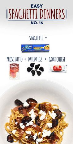 Spaghetti with Prosciutto, Dried Figs and Goat Cheese | 19 Fun And Easy Spaghetti Dinners