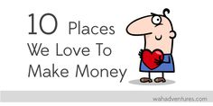 10 Places We Love to Make Money Online Check this system that reveals all.  => http://www.trackmyurl.biz/am87