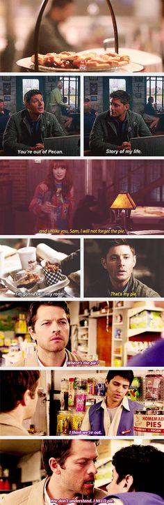 "(gif set) Pie ""You're out of pecan. Story of my life."" Supernatural Funny - Jensen Ackles - Dean Winchester"
