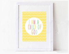 I Am a Child of God Colorful Yellow Kids Nursery Playroom Digital Printable Art