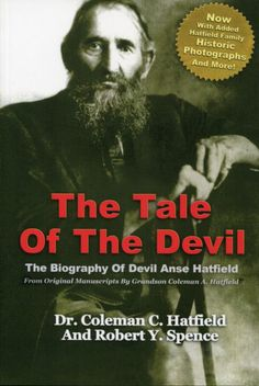 Tale of the Devil: The Biography of Devil Anse Hatfield