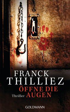 Öffne die Augen von Franck Thilliez - Ein mysteriöser Film, der den Betrachter erblinden lässt – oder ihn das Leben kostet ...