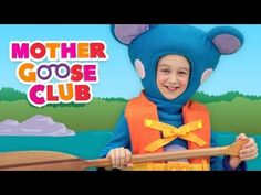 Row Row Row Your Boat - Mother Goose Club Songs for Children - YouTube