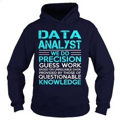 DATA ANALYST-WE DO - #polo t shirts #online tshirt design. I WANT THIS => https://www.sunfrog.com/LifeStyle/DATA-ANALYST-WE-DO-Navy-Blue-Hoodie.html?id=60505