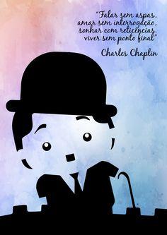 Quer imprimir este poster?  Me envie um email solicitando a versão para impressão: jack@oito2comunicacao.com.br  Charles Chaplin