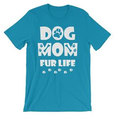 Dog Mom Fur Life T-Shirt for Dog Lover Girlfriend Daughter Dog Dog Mom  Fur Life  Dog Lover  Girlfriend  Daughter Dog Lovers  Super Cute TShirt  Pet Lover  Women  Girls  awesome surprise  mothers day gift  I love dogs