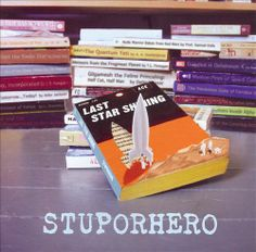 Last Star Shining - Stuporhero | Songs, Reviews, Credits, Awards | AllMusic
