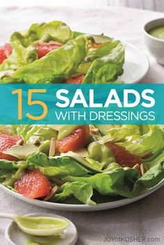Get Dressed! 15 Vegetarian Salads With Perfectly Paired Salad Dressings - Joy of Kosher