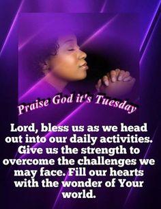 Praise God it's Tuesday.Amen.