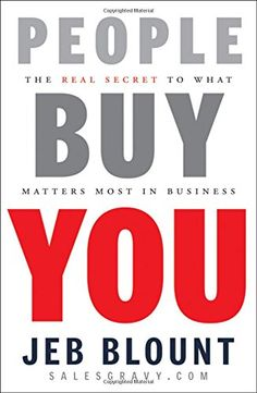 People Buy You: The Real Secret to what Matters Most in Business by Jeb Blount http://www.amazon.com/dp/0470599111/ref=cm_sw_r_pi_dp_5l1owb1JV71A9