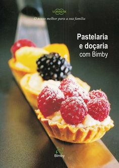 by Fiesta Thermomix Thermomix Desserts, Plum Cake, Food N, Make It Simple, Slow Cooker, Raspberry, Bakery, Chocolate, Gastronomia