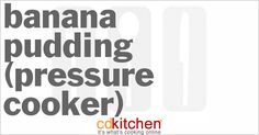 A recipe for Banana Pudding (Pressure Cooker) made with banana, egg yolks, egg, sugar, half and half, sweetened condensed milk, sour cream, rum