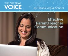 The importance of effective communication between teachers and parents | The Virtual Voice, a Florida Virtual School blog #FLVS