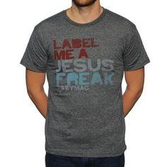 Label Me A Jesus Freak Tee