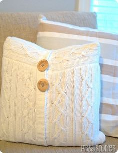 sweater pillows- I have been wanting to try this for a long time. I made one from a shirt I hung on to forever turned out great.