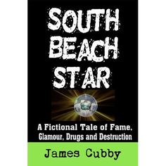 This is my first novel, South Beach Star, available on Amazon.com.