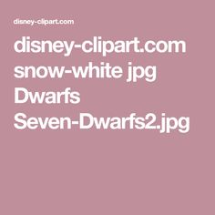 disney-clipart.com snow-white jpg Dwarfs Seven-Dwarfs2.jpg