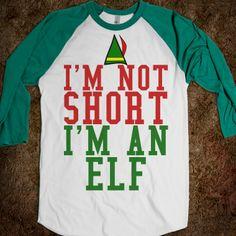 griffindorable | NOT SHORT I'M AN ELF BASEBALL SHIRT - glamfoxx.com - Skreened ...