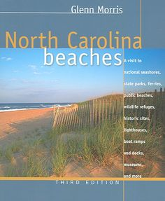 Long hailed as the best guide to enjoying the state's 320 miles of coastline, North Carolina Beaches will help you find just the right spot for a long vacation or a one-day getaway. In this completely