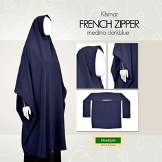 FRENCH ZIPPER Khimar  Dark Blue  Rp255.000  French Zipper dari Khadijah Indonesia khimar khas French Jilbab nonpet lipit dilengkapi dengan niqab bandana  Material: twiscon  Detail size Depan /- 108cm Belakang /- 145cm Lingkar wajah /- 27cm  Order & Info WA 0821 1265 3240 BBM 588E8BFO LINE madinahcollection  #khadijahsisters #khimarKhadijah  #khadijahindonesia #dailykhimar #casualkhimar #helpysister #khimarantem #cadarbandana #hijabsyari #jilbabsyari #muslimahclothing #muslimah…