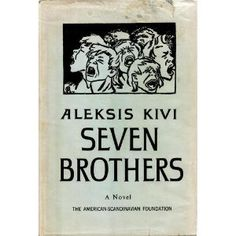 Aleksis Kivi - Seven Brothers (some say the Mark Twain of Finnish culture) Strange People, Crazy People, Mark Twain, Pride And Prejudice, Writing A Book, Finland, Literature, Novels, Culture