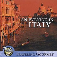 Various - Traveling Gourmet: Evening in Italy