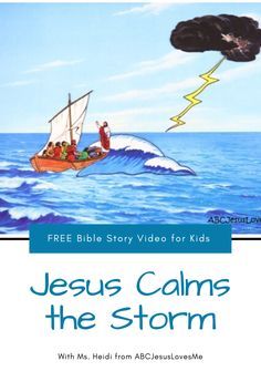 Enjoy an interactive Bible story by video and FREE activities for your preschool and elementary-aged child. Your child will enjoy a Bible story, song, and memory verse time with Ms. Heidi. ABCJesusLovesMe.com/ideas/jesus-calms-the-storm  #preschoolBible #ABCJesusLovesMe #BibletimewithMsHeidi #jesuscalmsthestorm #preschooleaster