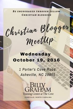 Christian Blogger Meetup at The Cove in Asheville, NC.  We hope you'll join us!