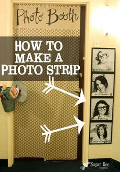 this would be cute for outside our dorm door, a goofy photo booth picture of each girl... Such an awesome idea!