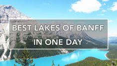 Best Lakes of Banff