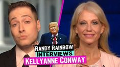 RANDY RAINBOW Interviews Trump Campaign Manager KELLYANNE CONWAY - YouTube